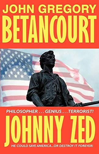 Johnny Zed: Betancourt, John Gregory
