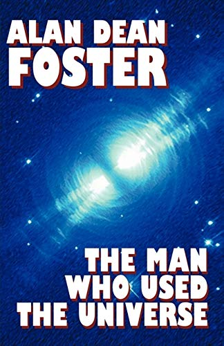 9781587150494: The Man Who Used the Universe