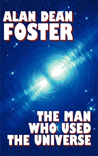 9781587150500: The Man Who Used the Universe