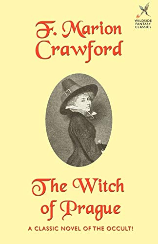 9781587150913: The Witch of Prague: A Fantastic Tale (Wildside Fantasy)