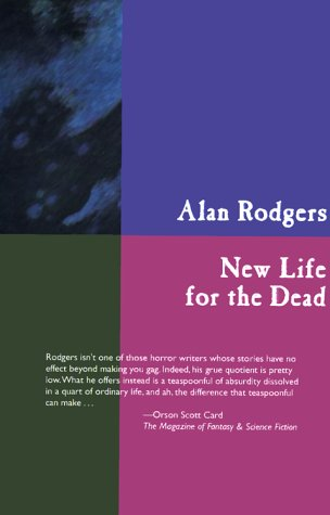 New Life for the Dead: Rodgers, Alan