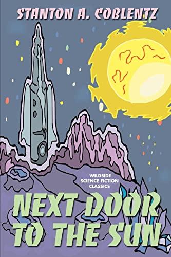9781587151804: Next Door to the Sun
