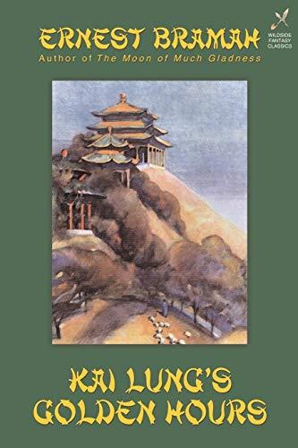9781587152092: Kai Lung's Golden Hours