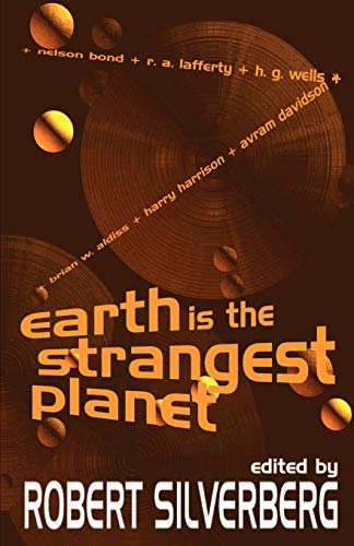 9781587152429: Earth is the Strangest Planet
