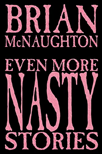 Even More Nasty Stories: McNaughton, Brian