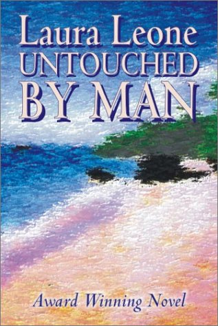 9781587152917: Untouched by Man