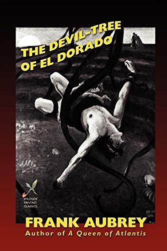 9781587154287: The Devil-Tree of El Dorado (Wildside Fantasy)