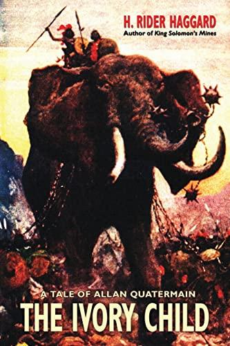 9781587154324: The Ivory Child (Wildside Fantasy)