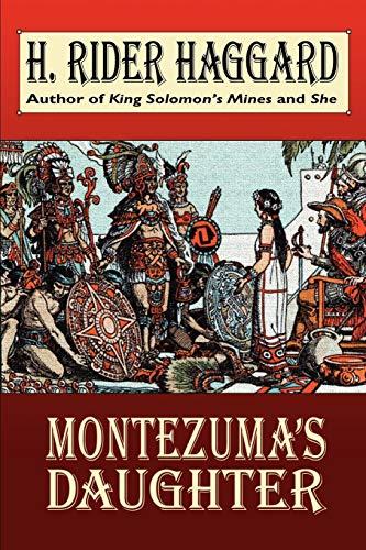 9781587155024: Montezuma's Daughter (Wildside Fantasy)