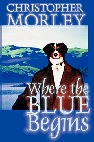 9781587155635: Where the Blue Begins (Alan Rodgers Books)