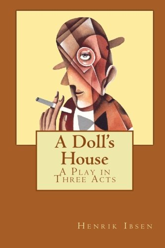 9781587157592: A Doll's House: A Play in Three Acts