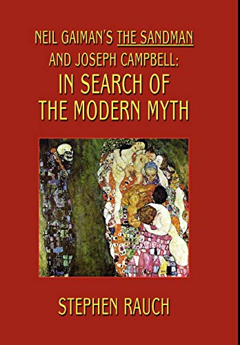 9781587157899: Neil Gaiman's The Sandman and Joseph Campbell: In Search of the Modern Myth