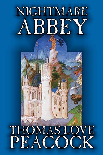 9781587159954: Nightmare Abbey by Thomas Love Peacock, Fiction, Humor