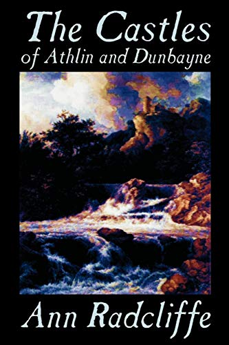 9781587159961: The Castles of Athlin and Dunbayne by Ann Radcliffe, Fiction, Action & Adventure