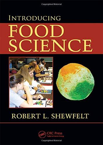 Introducing Food Science: Robert L. Shewfelt