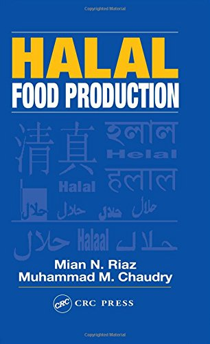 Halal Food Production: Mian N. Riaz