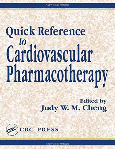 Quick Reference to Cardiovascular Pharmacotherapy (Plant Engineering: Editor-Judy W. M.