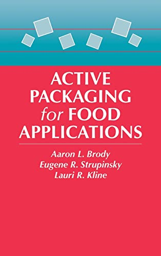 Active Packaging for Food Applications: Aaron L. Brody;