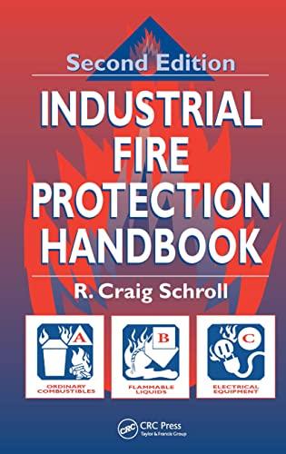 Industrial Fire Protection Handbook, Second Edition: Schroll, R. Craig