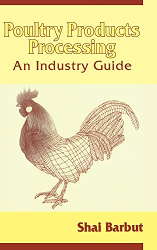 9781587160608: Poultry Products Processing: An Industry Guide