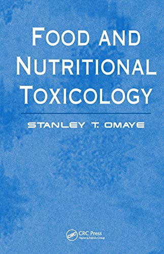 Food and Nutritional Toxicology: Stanley T. Omaye