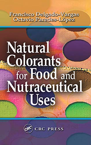 9781587160769: Natural Colorants for Food and Nutraceutical Uses