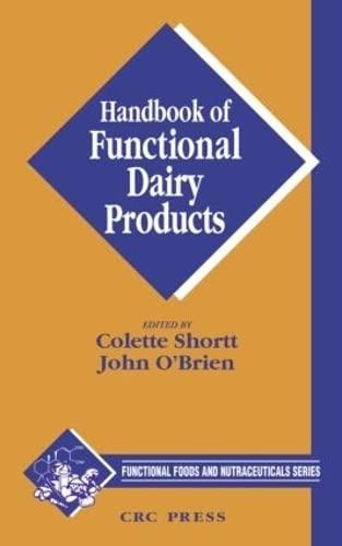 Handbook Of Functional Dairy Products: Shortt Colette Et. Al