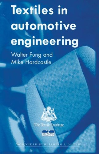 Textiles in Automotive Engineering: Fung, Walter