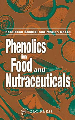 9781587161384: Phenolics in Food and Nutraceuticals: Sources, Chemistry, Effects, Applications