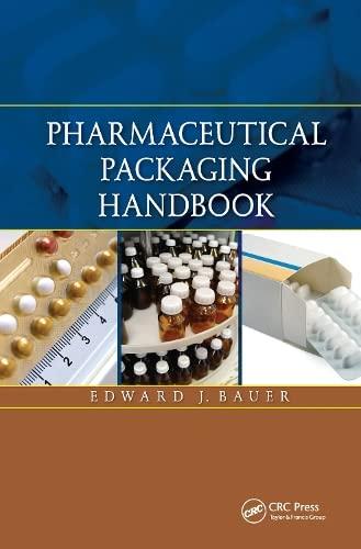 Pharmaceutical Packaging Handbook: Edward Bauer