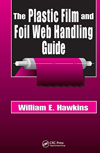 9781587161520: The Plastic Film and Foil Web Handling Guide