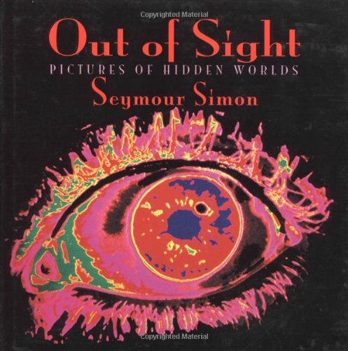9781587170119: Out of Sight: Pictures of Hidden Worlds