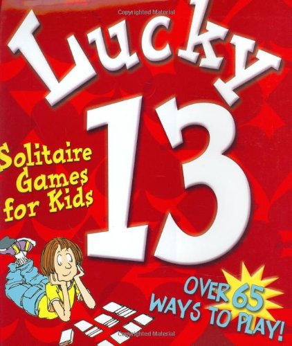 Lucky 13: Solitaire Games for: Street, M.; Tiegreen, A.