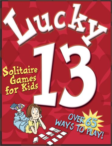 9781587170140: Lucky 13: Solitaire Games For Kids