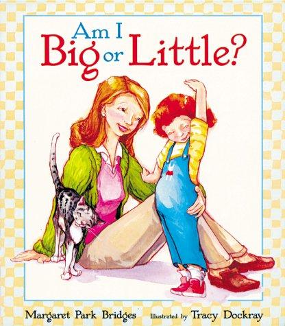 9781587170195: Am I Big or Little?