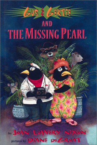 Gus & Gertie & the Missing Pearl LE (158717023X) by J.L. Nixon; D. deGroat