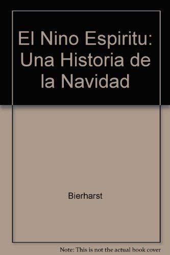 9781587170898: El Nino Espiritu: Una Historia (Spanish Edition)