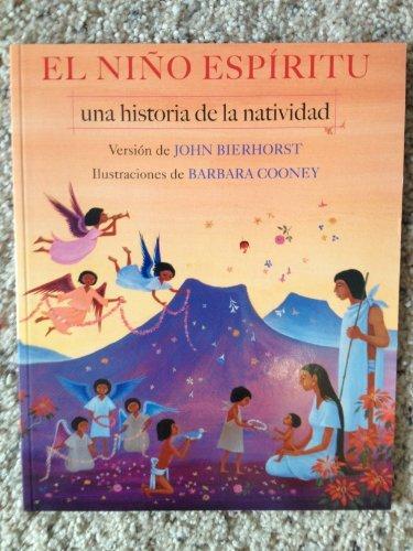 9781587170904: El Nino Espiritu: Una Historia de la Natividad (Spirit Child: A story of the Nativity)