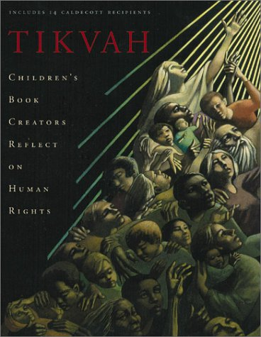 9781587170980: Tikvah: Children's Book Creators Reflect on Human Rights