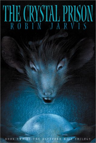 The Crystal Prison SIGNED COPY: Jarvis, Robin.: