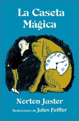 La Caseta Magica (Spanish Edition): Norton Juster