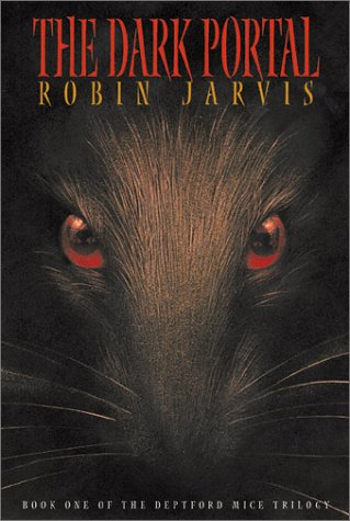 The Dark Portal (Book One of the Deptford Mice Trilogy) (9781587171123) by Jarvis, Robin