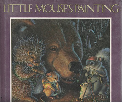 Little Mouse's Painting (1587171244) by Wolkstein, D; Begin, M