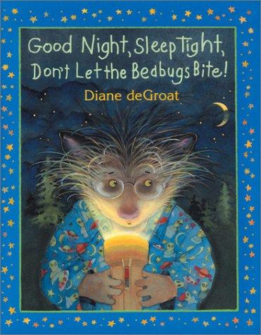 9781587171291: Good Night, Sleep Tight, Don't Let the Bedbugs Bite! (Here's Gilbert)