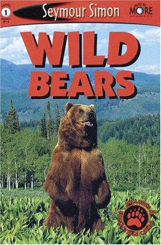 Wild Bears -Level 1 (See More Readers): Seymour Simon