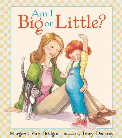 9781587171475: Am I Big or Little?