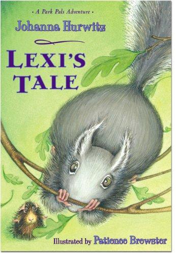 Lexi's Tale (Park Pals Adventures): Johanna Hurwitz