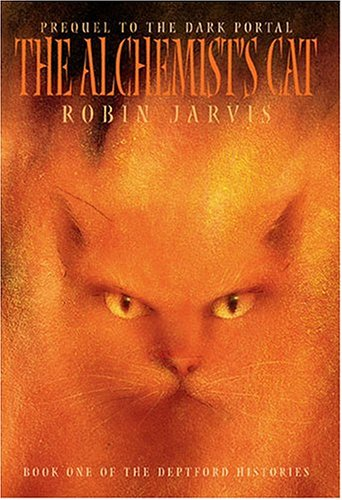 9781587172571: The Alchemist's Cat (The Deptford Histories, Book 1)