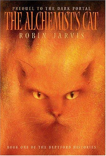 9781587172571: The Alchemist's Cat (The Deptford Histories, Book 1)