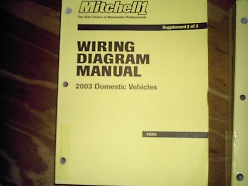 9781587181221: Mitchell1 Wiring Diagram Manual (2003 Domestic Vehicles) (3 supplement set)